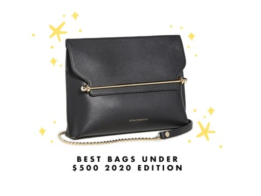 The Best Bags Under $500 Available Right Now!
