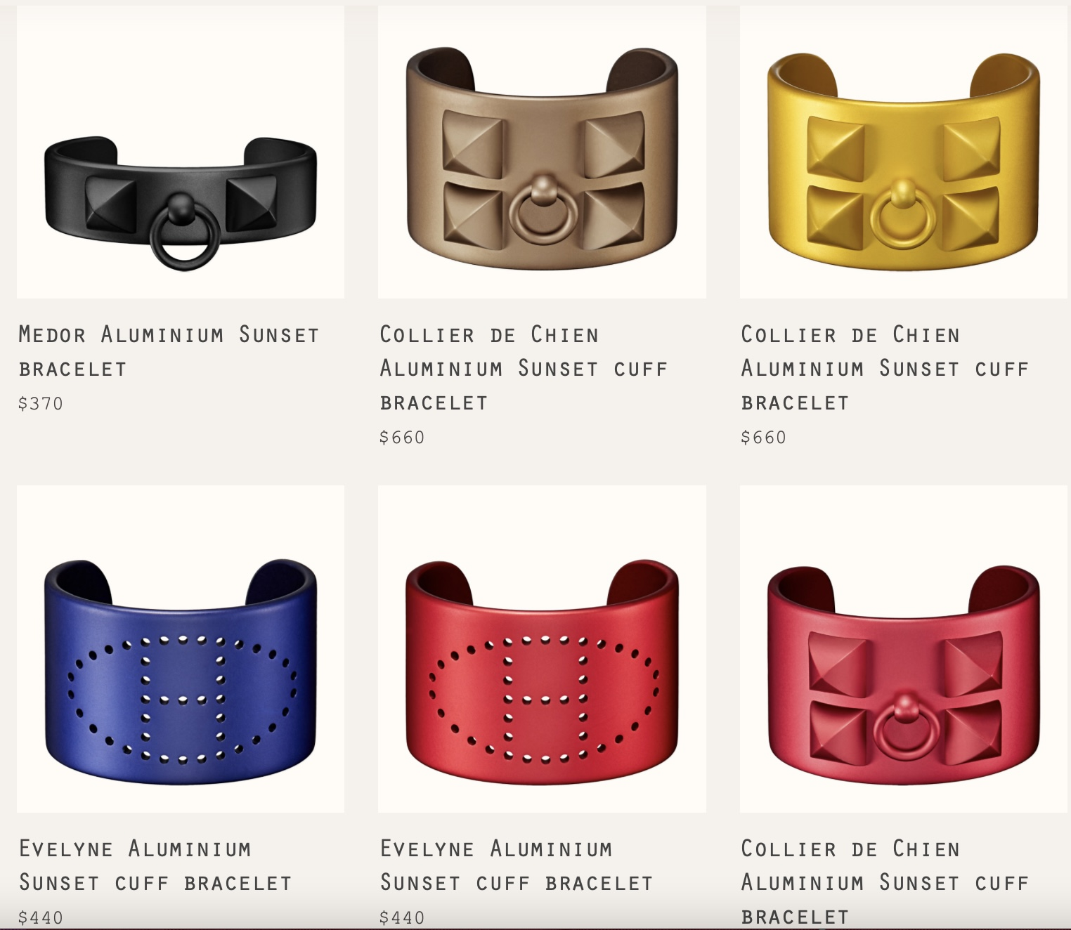 Various Aluminum Sunset Cuffs currently available at Hermes.com. Gotta warn you, the sizing can be tricky on these.